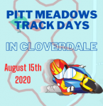 Pitt Meadows Track Days -Cloverdale BC
